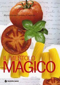 Ricette di cucina veneta di Mariateresa Sponza D'Agnolo